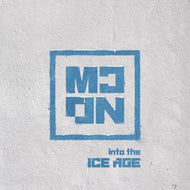 MCND 1ST MINI ALBUM [  INTO THE ICE AGE ]