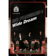 ARGON | 아르곤 | 2ND MINI ALBUM [GO FORWARD : WIDE DREAM] | POSTER ONLY