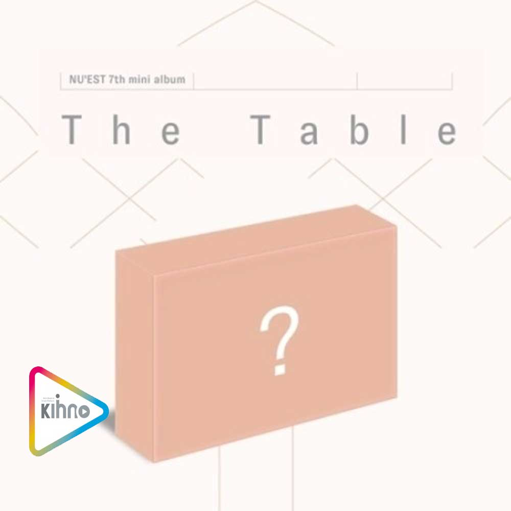 NU'EST 7TH MINI ALBUM [ THE TABLE ] KIHNO KIT