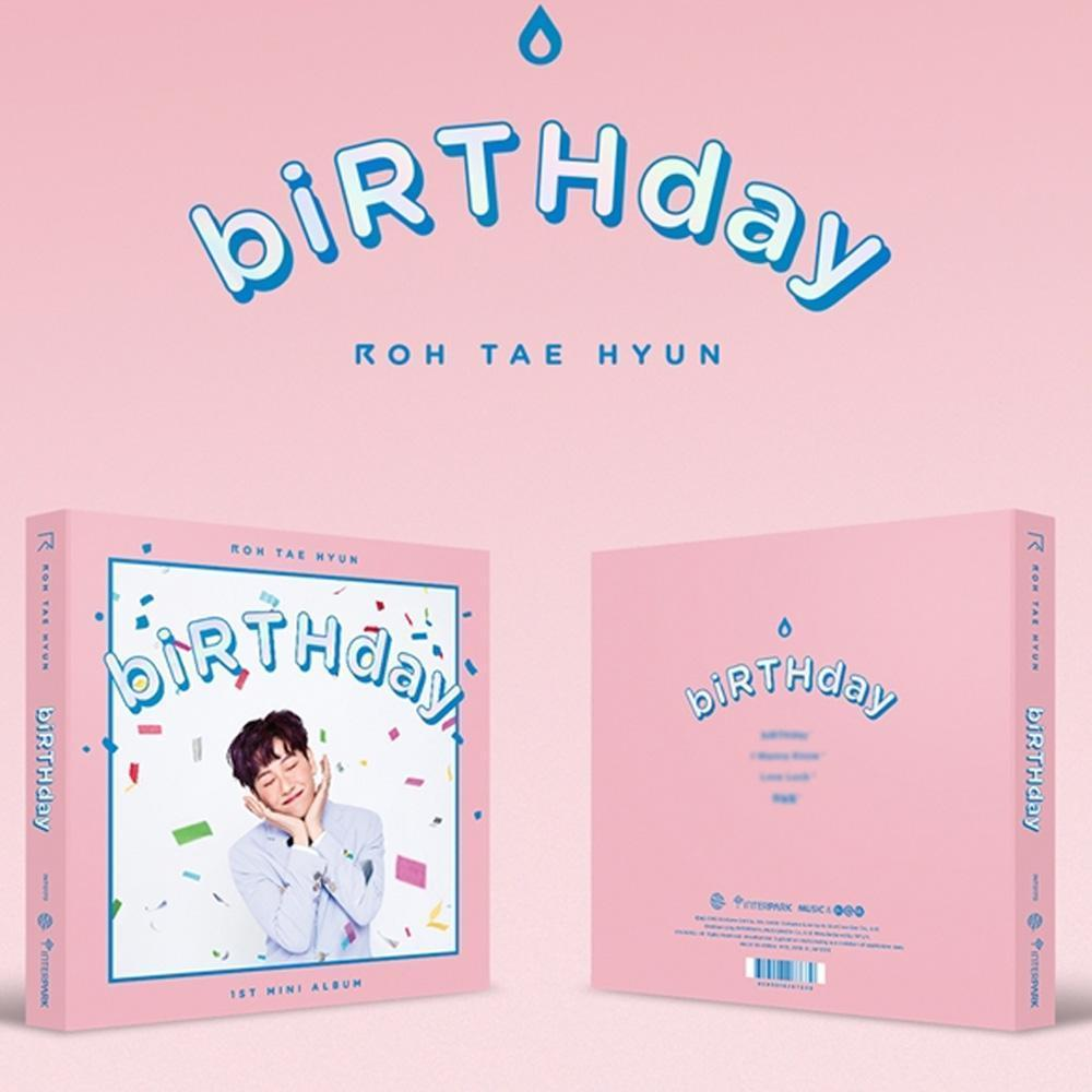 노태현 | ROH TAEHYUN 1ST MINI ALBUM [ BIRTHDAY ]