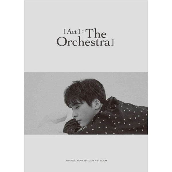 손동운 | SON DONG WOON 1ST MINI ALBUM [ ACT 1 : THE ORCHESTRA ]