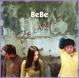 MusicPlaza CD 베베 Bebe Be Careful!
