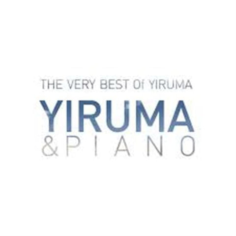 Yiruma | 이루마 | The Very Best of Yiruma - Yiruma & Piano