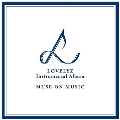 Lovelyz Instrumental Album [ Muse onMusic ]