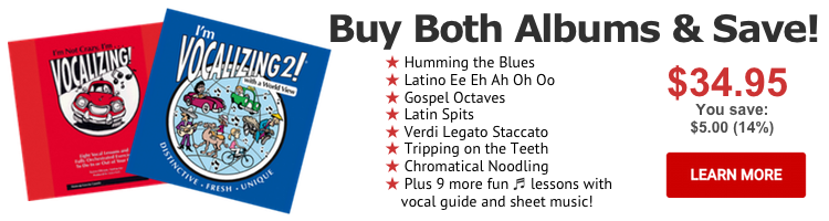 Vocalizing 1 & 2 Combo - Buy Both and Save!