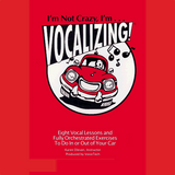 I'm Not Crazy, I'm Vocalizing! [Digital Download]