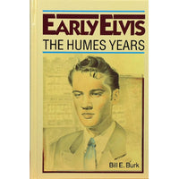 Elvis ' The Humes Early Elvis Years' A Rare Collectors Hardback Book