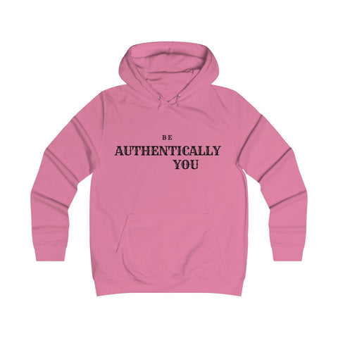 BE AUTHENTICALLY YOU WOMEN HOODIE