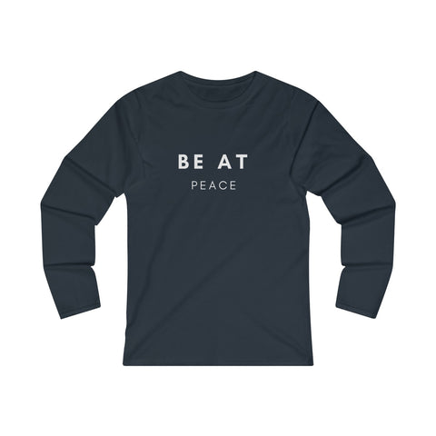 BE AT PEACE WOMEN FITTED LONG SLEEVE T-SHIRT