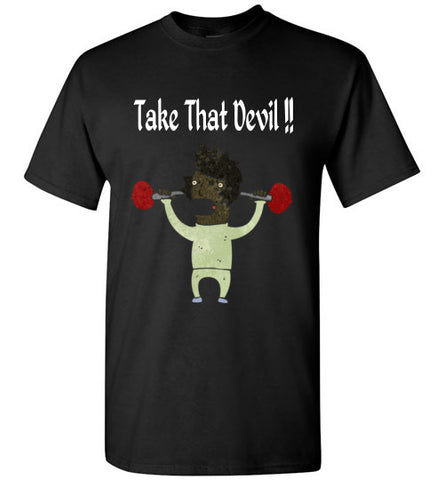 TAKE THAT DEVIL MEN'S T-SHIRT