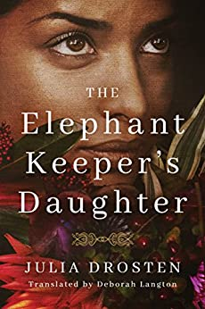 Elephant Keepers Daughter Julia Drosten ebook