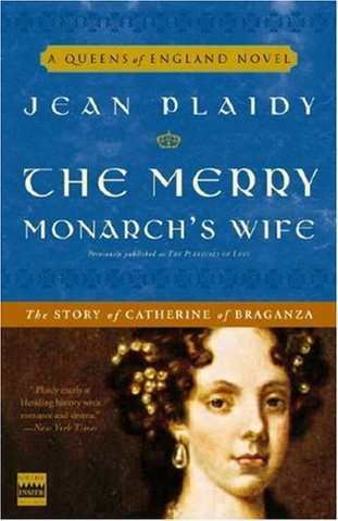 Merry Monarchs Wife Catherine Braganza ebook