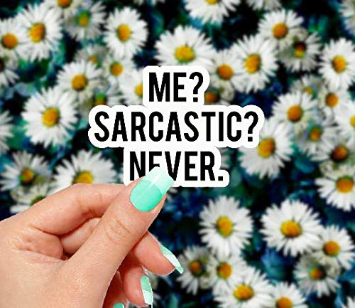 MoonFlowerStickers Me Sarcastic Never Sticker