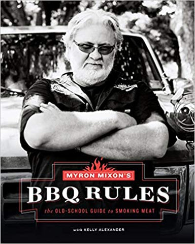Myron Mixons BBQ Rules Old School