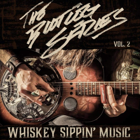 Bootleg Vol Whiskey Sippin Music