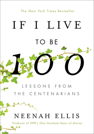 If Live Be 100 Centenarians ebook