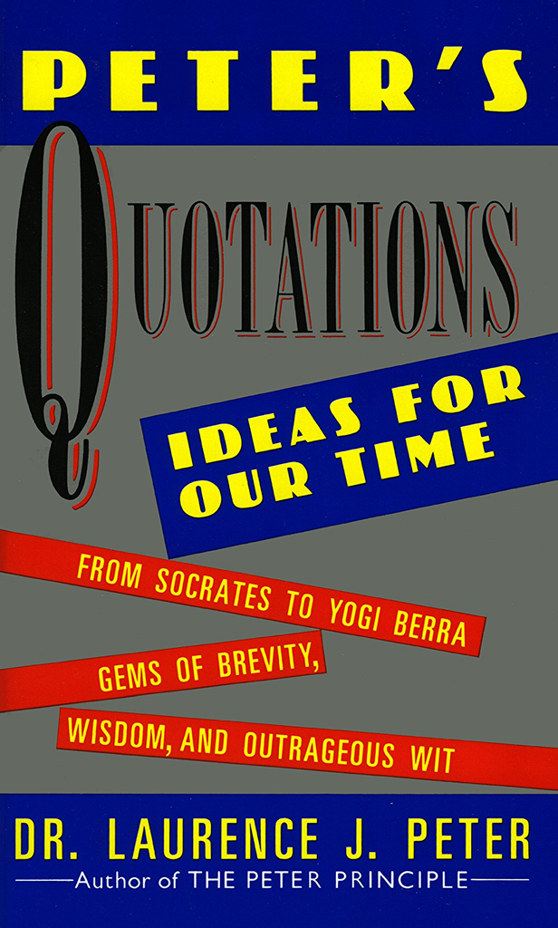 Peters Quotations Ideas Our Times ebook