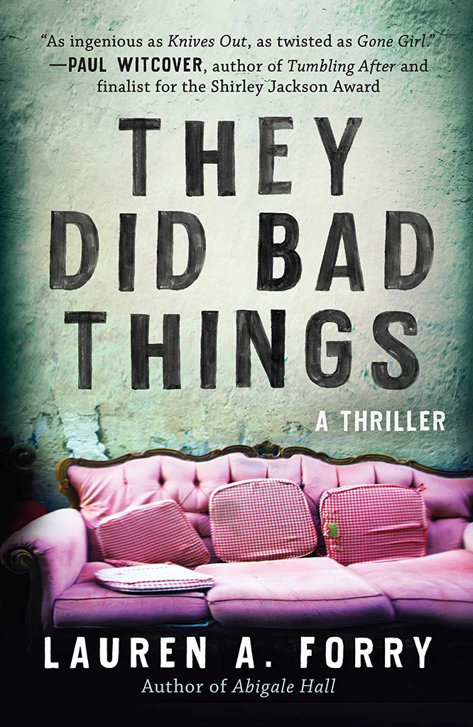They Did Bad Things Thriller ebook