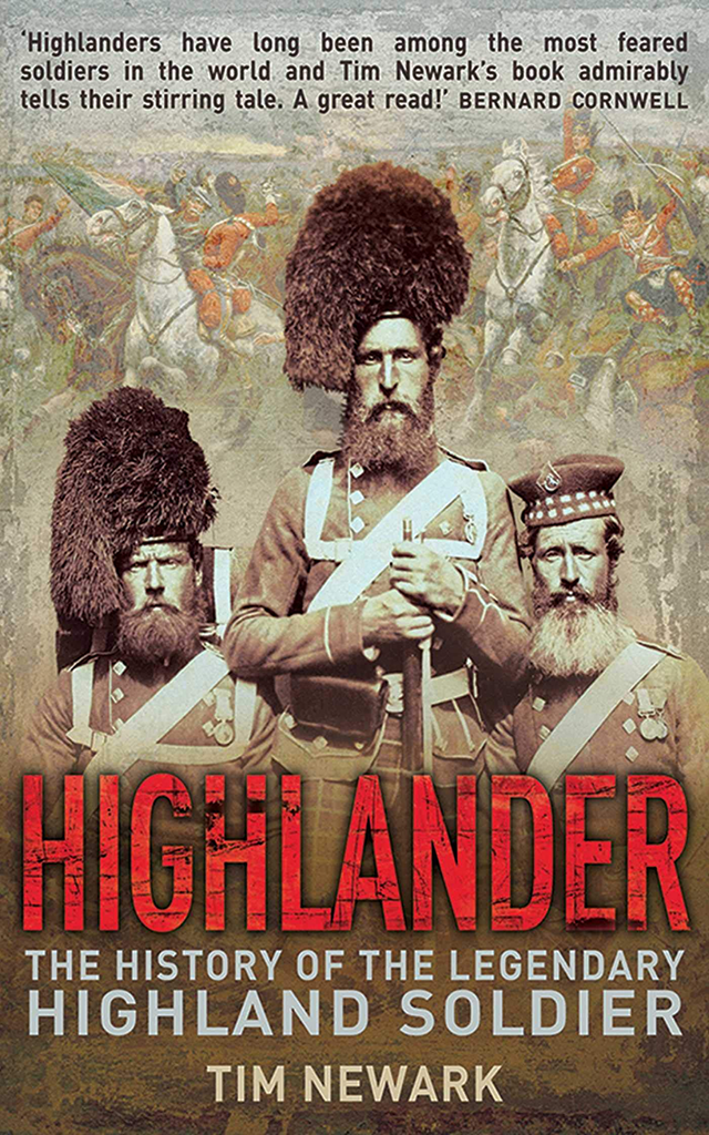 Highlander History Legendary Highland Soldier ebook