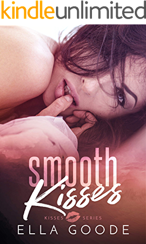 Smooth Kisses Ella Goode ebook