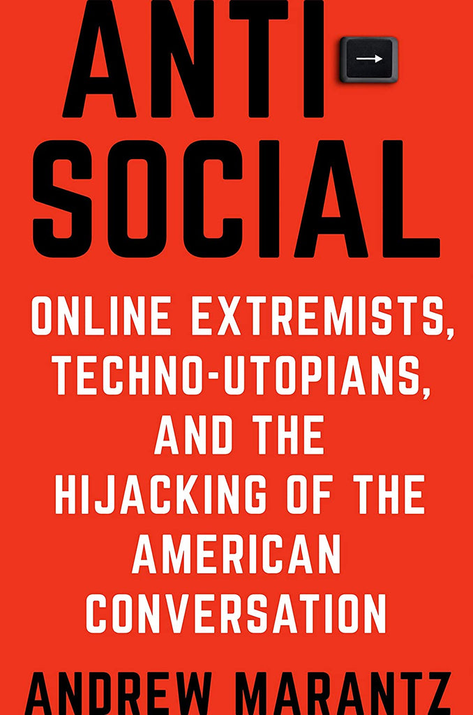 Antisocial Extremists Techno Utopians Hijacking Conversation