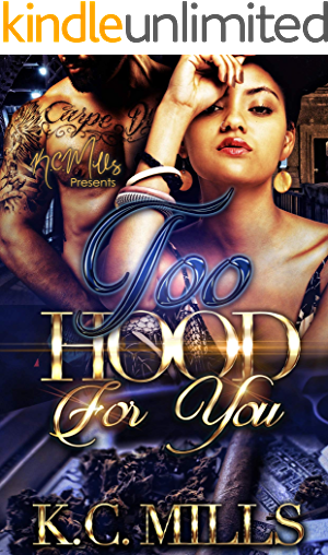 Too Hood You K C Mills ebook