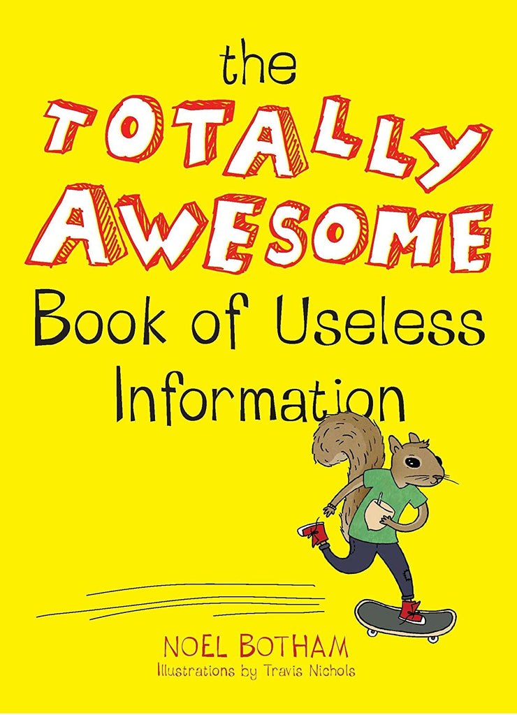 Totally Awesome Book Useless Information