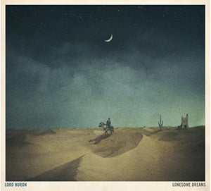 Lonesome Dreams Lord Huron