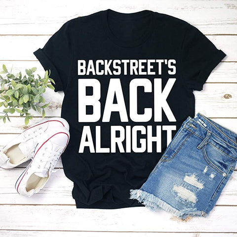Backstreets Alright Backstreet Concert T shirt