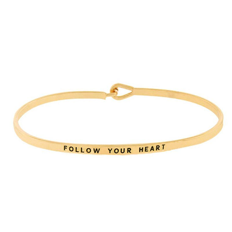 FOLLOW YOUR HEART Inspirational Message Bracelet