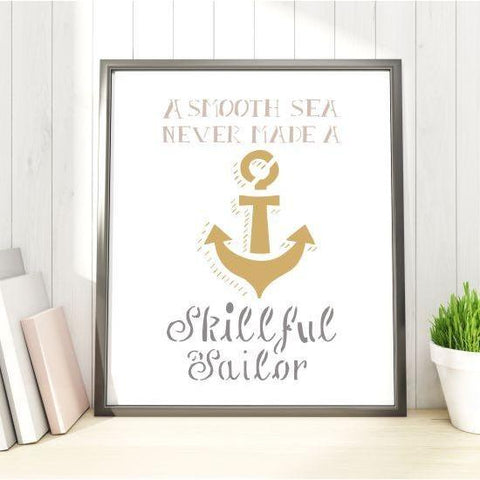 Smooth Sea, Skillful Sailor Craft Stencil
