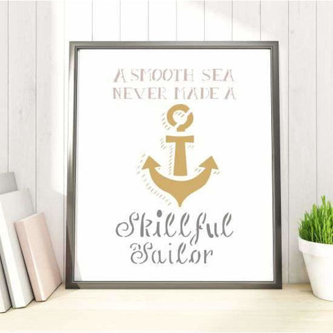 Smooth Sea, Skillful Sailor Stencil