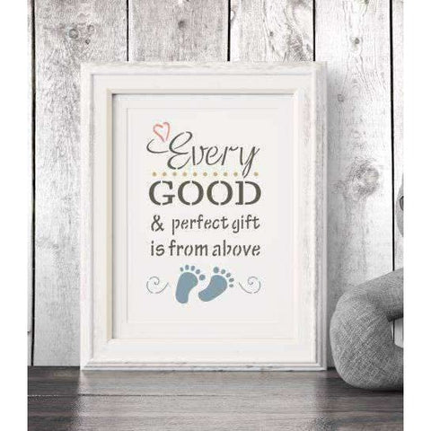 Every Good and Perfect Gift is from Above Stencil
