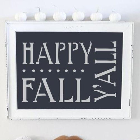 Happy Fall Y'all Stencil