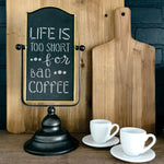 Life is Too Short for Bad Coffee Craft Stencils Accent Stencils