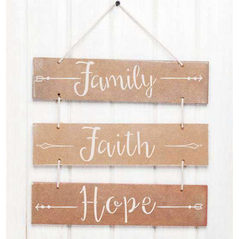 Family Faith and Hope Stencil Painted on a Sign