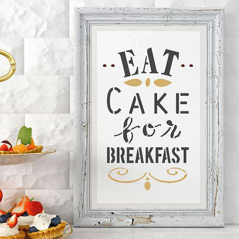 Eat Cake for Breakfast Stencil Framed Artwork