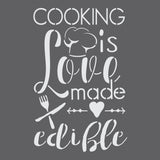 Cooking is Love Made Edible 2 Stencil