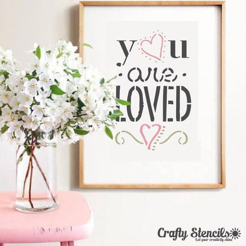You are Loved Wall Stencil