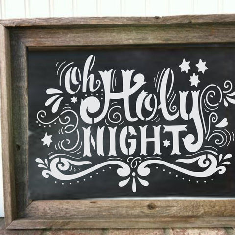 Oh Holy Night Stencil framed