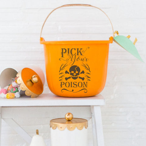 Pick Your Poison Halloween Stencil Bucket