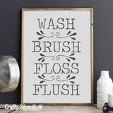 Wash, Brush, Floss, Flush Expression Craft Stencil