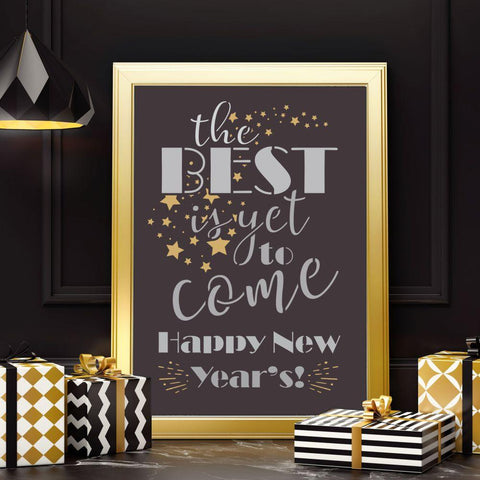 The Best is Yet to Come Craft Stencil
