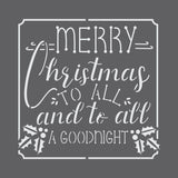 Merry Christmas to All and to All a Goodnight Stencil