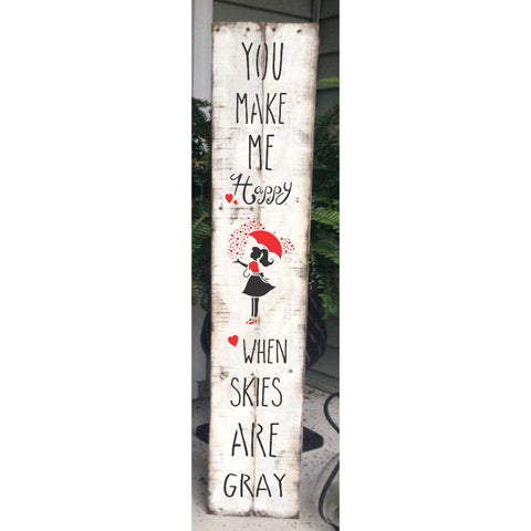 When Skies are Gray Vertical Porch Sign Stencil