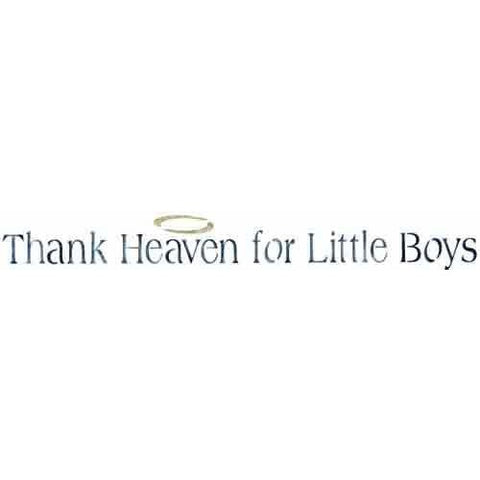 Thank Heaven for Little Boys Stencil