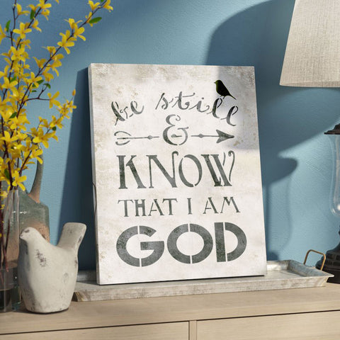 Be Still and Know that I am God Stencil Painted on Canvas