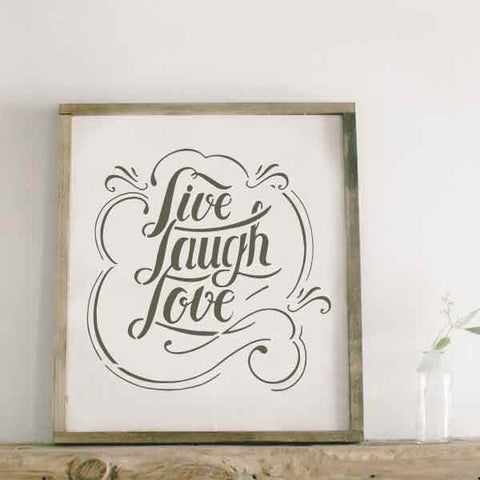 Live Laugh Love Stencil in Frame