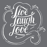 Live Laugh Love Wall Stencil