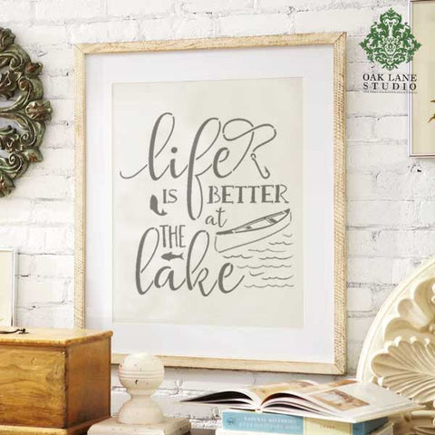 Life is Better at the Lake Accent Stencils